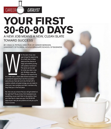 Thirty Days Ninety Days Or Three Years >> Career Catalyst Your First 30 60 90 Days Business In Greater
