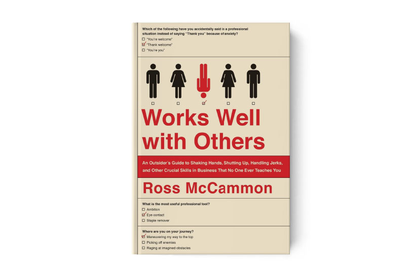 Book Review Works Well With Others By Ross McCammon Business In